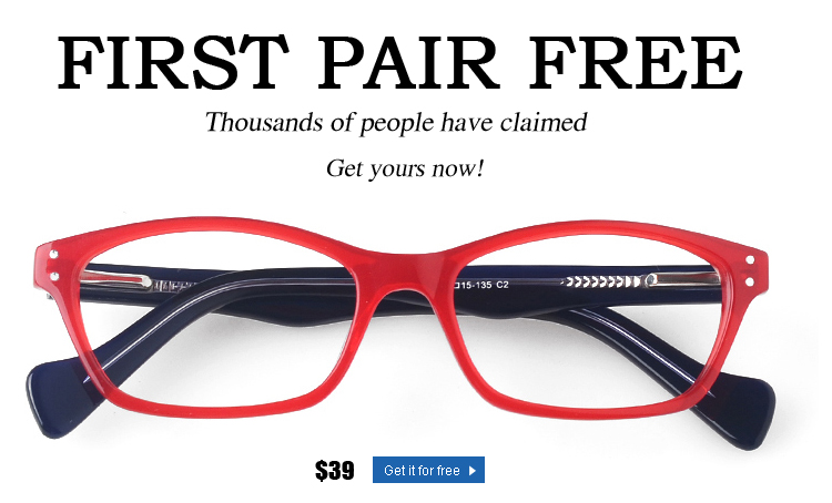 First Pair Free in the USA - only pay S&H! Includes most single vision prescriptions. Lens upgrades and coatings available at minimal charges.